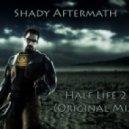 Shady Aftermath - Half Life 2  (Original Mix)