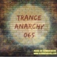 Robbie4Ever - Trance Anarchy 065 ()