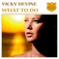 Vicky Devine - What To Do  (Original Mix)