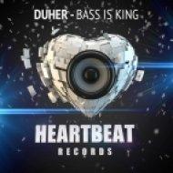 Duher - Bass Is King  (Original Mix)