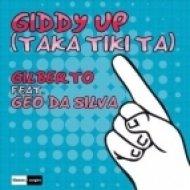 Gilberto & Geo Da Silva - Giddy Up  (Taka Tiki Ta)