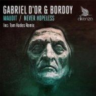 Gabriel D\'Or, Bordoy - Maudit  (Original Mix)