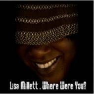 Lisa Millet - Where Were You  (Deaf Threat Club Mix)