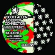 Scott Allen & Deeper Connection - Love Is The Key ()