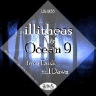Illitheas, Ocean 9 - From Dusk Till Dawn  (Original Mix)
