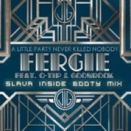 Fergie Feat. Q-Tip & GoonRock - A Little Party Never Killed Nobody  (Slava Inside Booty Mix)
