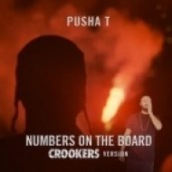 Pusha T -  Numbers On The Boards  (Crookers VIP Version)