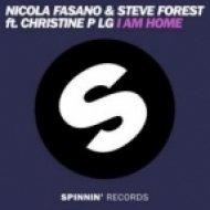 Nicola Fasano & Steve Forest feat. Christine P LG - I Am Home  (Original Mix)