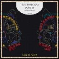 Trve, Turbogaz - Tori  (Original Mix)
