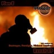 Plan-E - Revolt  (Original Mix)