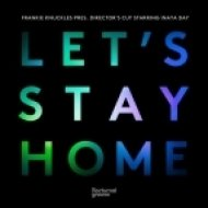 Frankie Knuckles, Inaya Day, Director\'s Cut - Let\'s Stay Home  (Tony Humphries Remix)