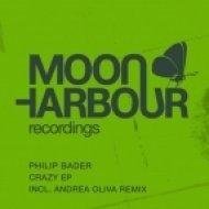 Philip Bader - Crazy  (Andrea Oliva Remix)