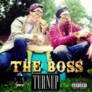 TURNUP - THE BOSS ()