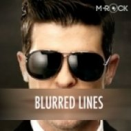 Robin Thicke - Blurred Lines  (M-Rock\'s Bangin\' Disco Edit)
