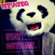 Pink Panda - Stay With Me  (Original Mix)