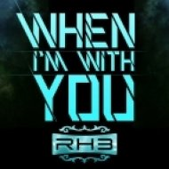 RH3 feat. Myles Marcus - When I\'m With You  (Papercha$er Remix)