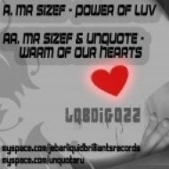 Mr Sizef & Unquote - Warm of Our Hearts ()