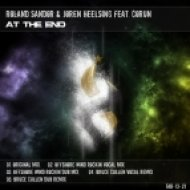 Roland Sandor and Joren Heelsing Feat Corun  -  At the End  (Original Mix)