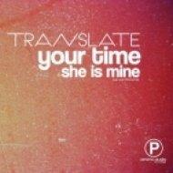 Translate - She is Mine  (Original Mix)
