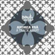 Andrea Bra\' - A Track Apart 1  (Original Mix)