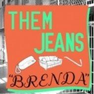 Them Jeans - Brenda  (Bixel Boys Remix)