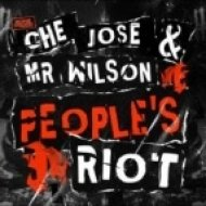 Che Jose, Mr Wilson - People\'s Riot  (Krunk! Mix)