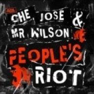 Che Jose, Mr Wilson - People\'s Riot  (Ryan Exley Mix)