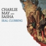 Charlie May & Sasha - Seal Clubbing  (Tolfrey, Sylvester\'s Drama Queen Remix)