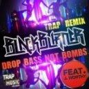 Blackburner  ft. J Worthy - Drop Bass  (Not Bombs Trap Mix)