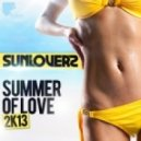 Sunloverz - Summer Of Love 2k13  (Sean Finn Remix)