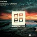 ReDub - Embrace  (Original Mix)