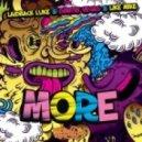 Laidback Luke & Dimitri Vegas & Like Mike - More  (Club Mix)