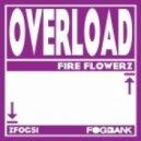 Fire Flowerz - Kisses In Technicolor  (Original Mix)