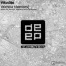 Vitodito - Valencia  (Talamanca Remix)