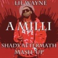 Lil Wayne - A Milli  (Shady Aftermath Mash-Up)