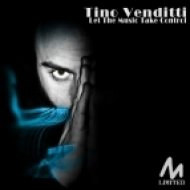 Tino Venditti - Let The Music Take Control  (Original Mix)
