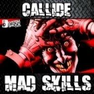 Callide - Mad Skills ()