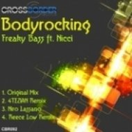 Bodyrocking -  Freaky feat. Nicci  (DirTy MaN Mix)