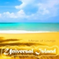 Merge of Lounge - Universal Island  (Relax and Chill Summer Beach Mix)