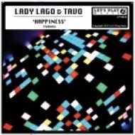 Lady Lago, Tavo - Happiness  (Club Mix)