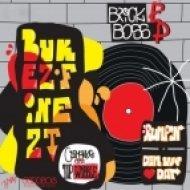 BUKEZ FINEZT - PHAT BITCH ()