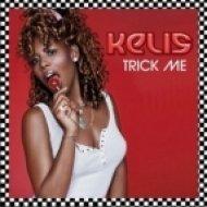 Kelis - Trick Me  (Gege Remix)