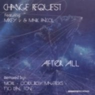 Change Request, Mikey V, Mark Faicol - After All  (Original Mix)