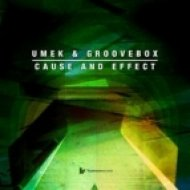 Groovebox  - Exclusive \'Cause And Effect\' Mini-Mix ()