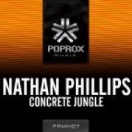Nathan Phillips - Concrete Jungle  (Original Mix)