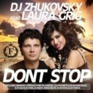 DJ Zhukovsky feat. Laura Grig - Don\'t Stop  (DJ Favorite & DJ Kharitonov Radio Edit)