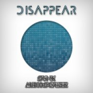 Audioscribe & Synx - Disappear ()