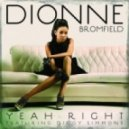 Dionne Bromfield ft. Diggy Simmons - Yeah Right  (Club Junkies Club Mix)