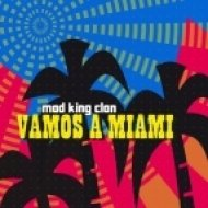 Mad King Clan - Vamos A Miami  (Boston 12 Remix)
