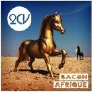 2CV - Afrique  (Original Mix)